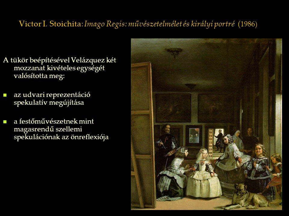 Victor I. Stoichita: Imago Regis: művészetelmélet és királyi portré (1986)