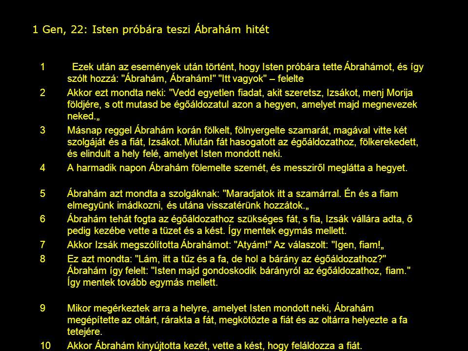 1 Gen, 22: Isten próbára teszi Ábrahám hitét