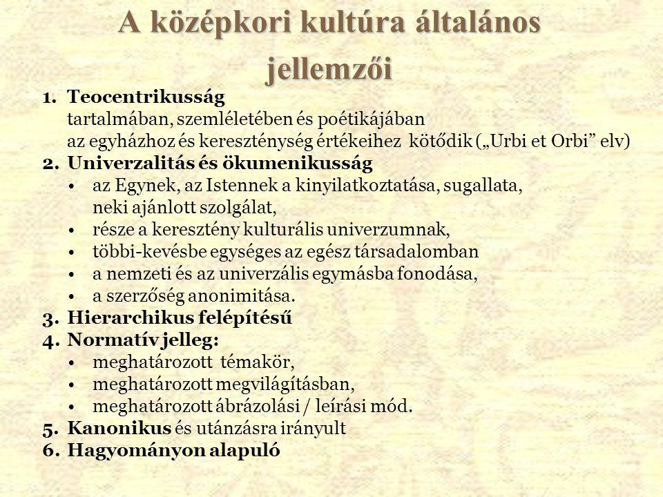 A középkori kultúra általános jellemzői