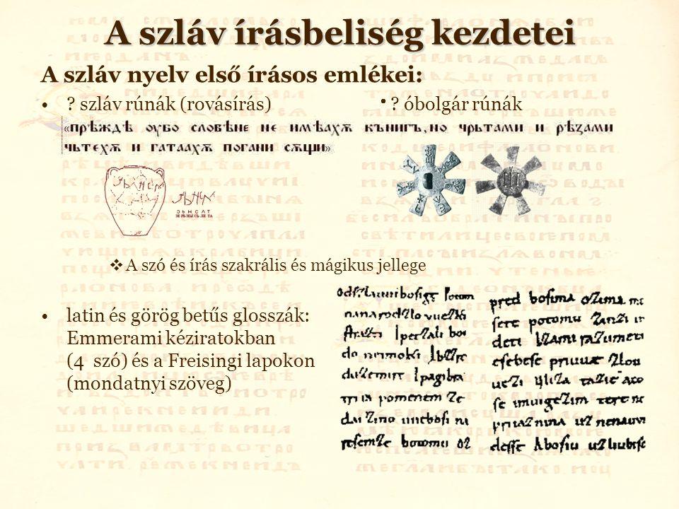A szláv írásbeliség kezdetei