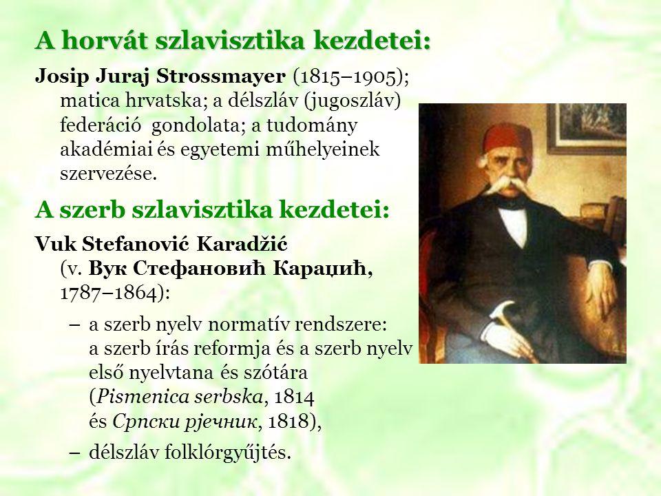 A horvát szlavisztika kezdetei: