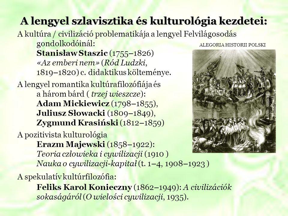 A lengyel szlavisztika és kulturológia kezdetei: