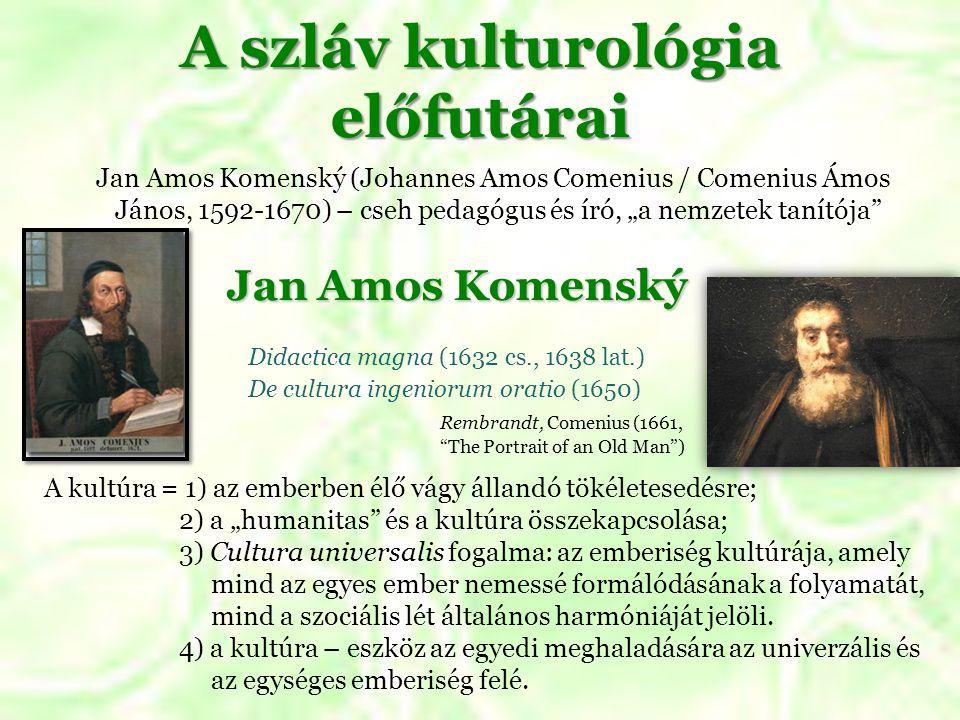 A szláv kulturológia előfutárai