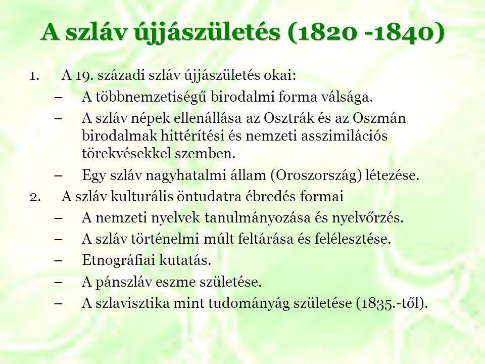 A szláv újjászületés (1820 -1840)