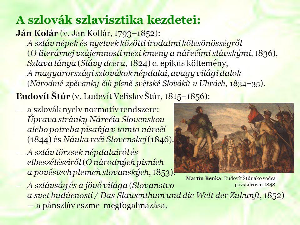 A szlovák szlavisztika kezdetei: