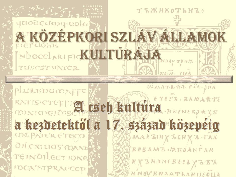 A középkori szláv államok kultúrája