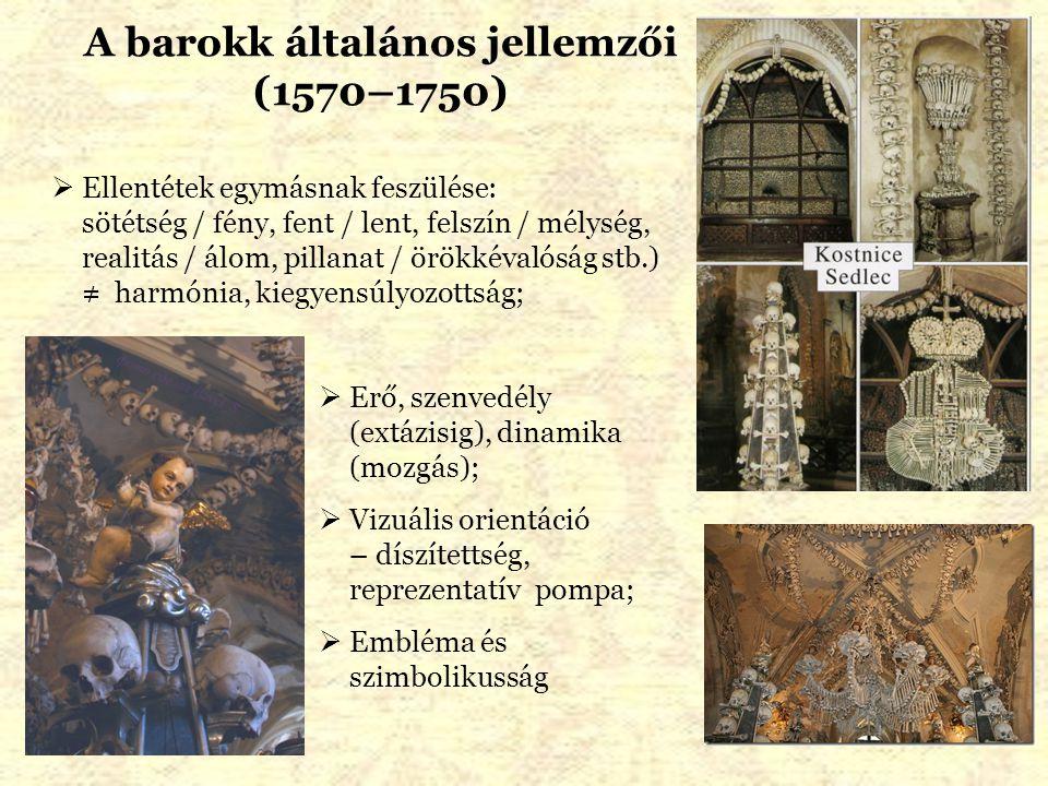 A barokk általános jellemzői (1570–1750)