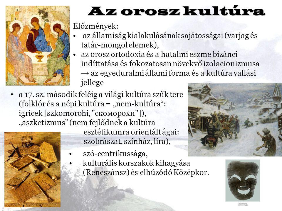 Az orosz kultúra Előzmények: