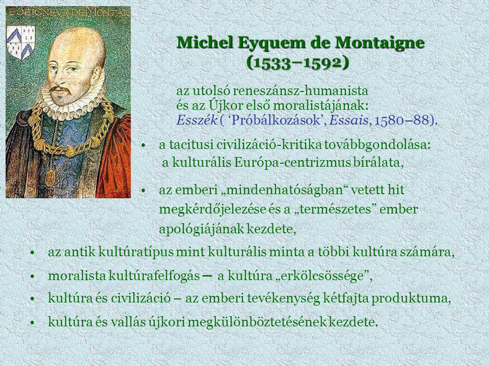 Michel Eyquem de Montaigne (1533–1592)