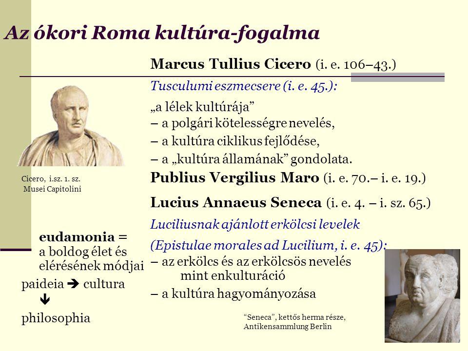 Az ókori Roma kultúra-fogalma