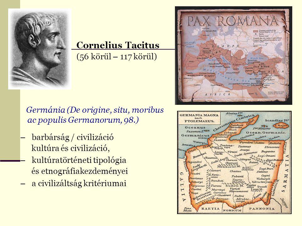Cornelius Tacitus (56 körül – 117 körül)