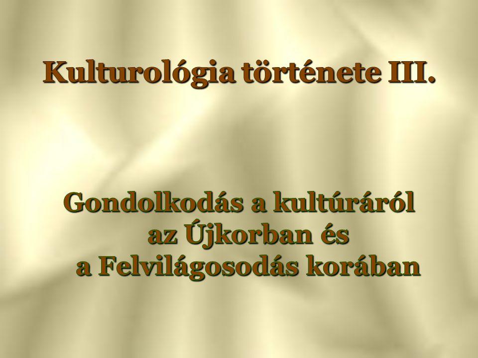Kulturológia története III.
