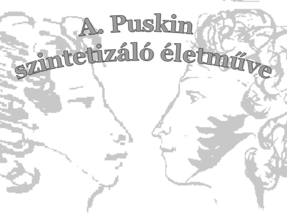 A. Puskin szintetizáló életműve