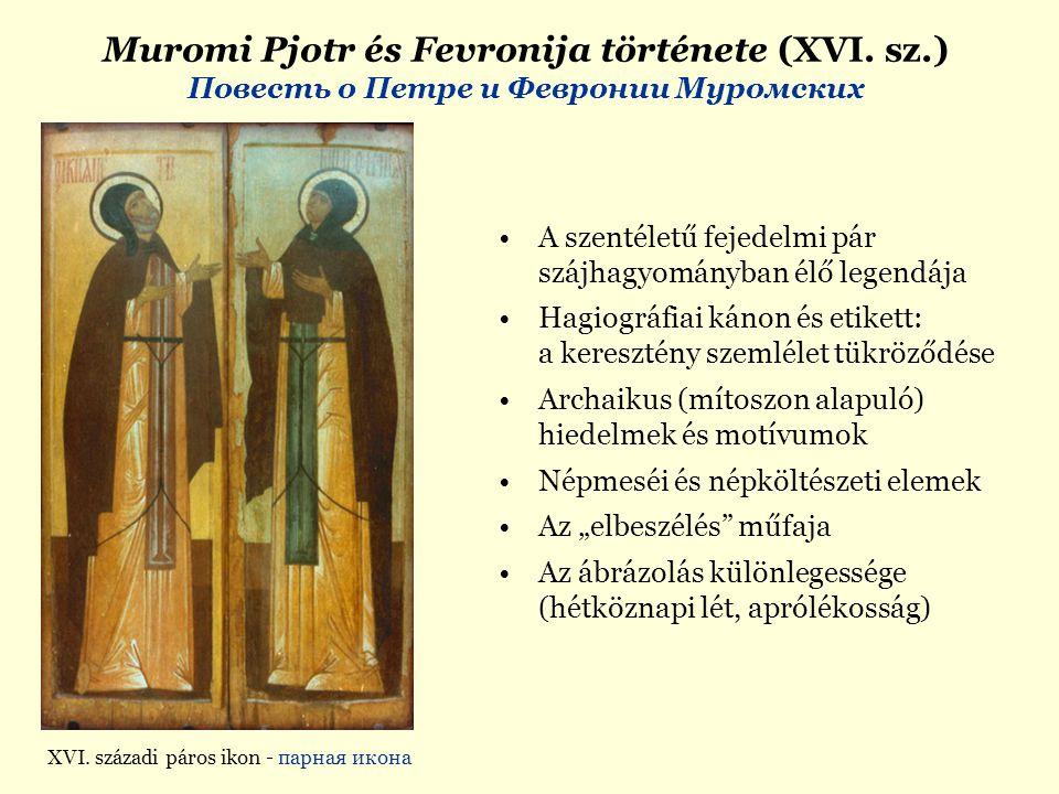 Muromi Pjotr és Fevronija története (XVI. sz.)