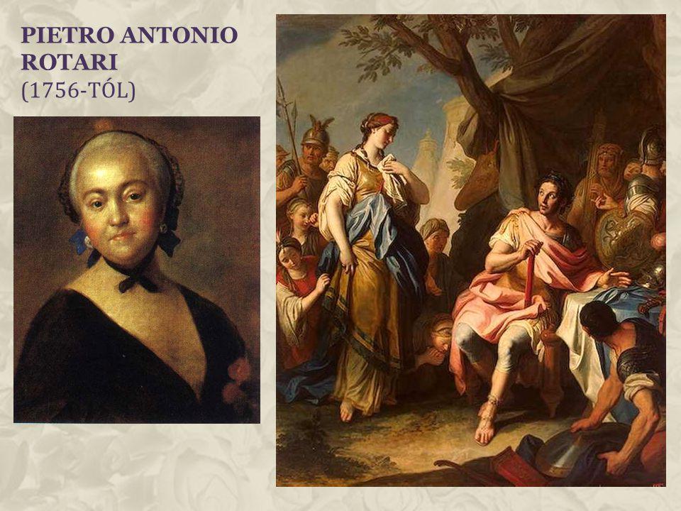 Pietro Antonio Rotari (1756-tól)
