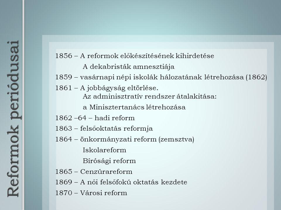 Reformok periódusai 1856 – A reformok előkészítésének kihirdetése
