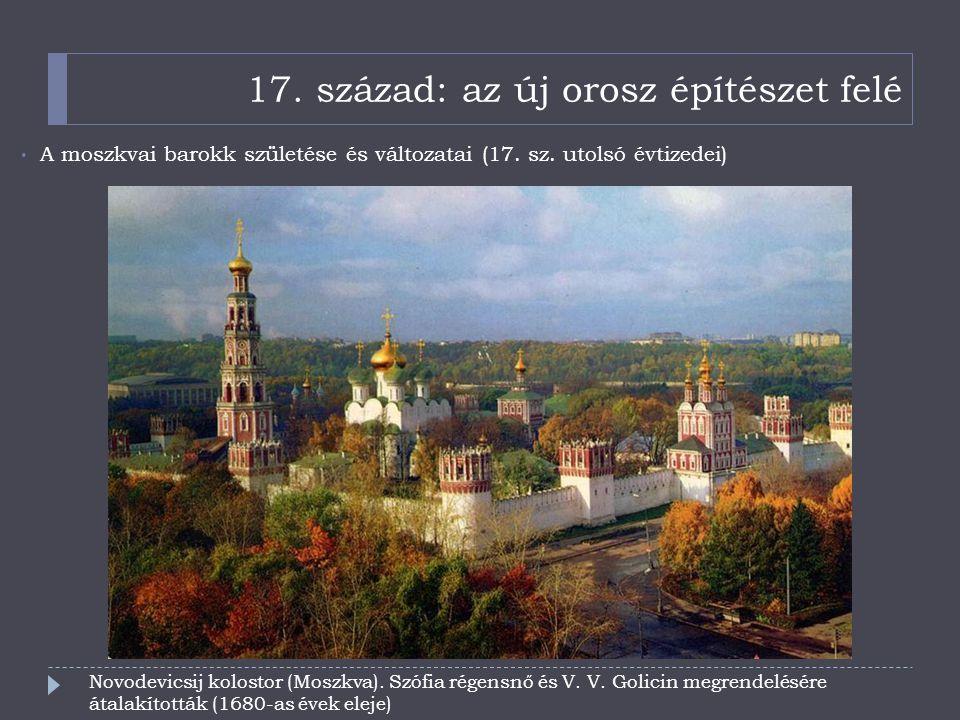 17. század: az új orosz építészet felé