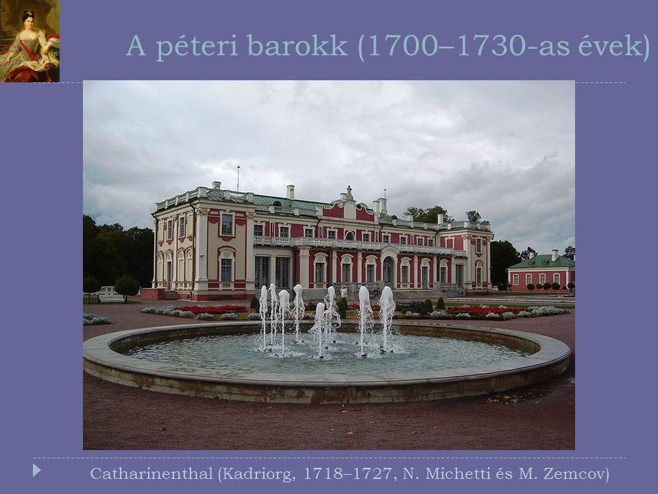 A péteri barokk (1700–1730-as évek)
