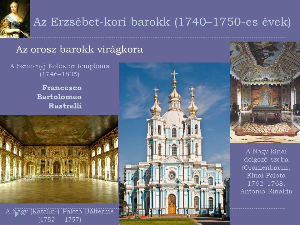 Az Erzsébet-kori barokk (1740–1750-es évek)