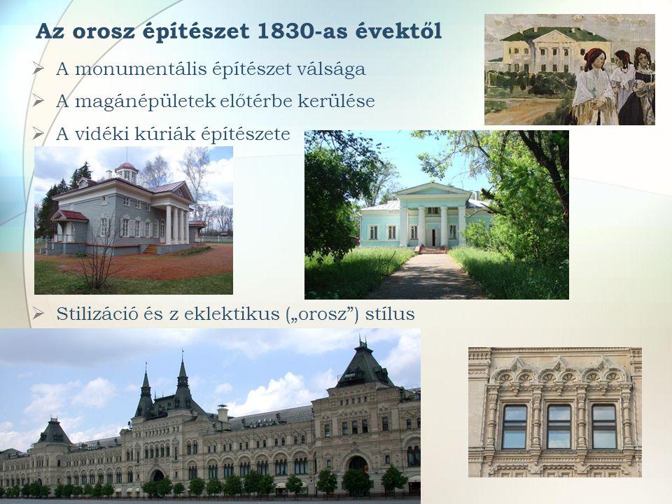 Az orosz építészet 1830-as évektől
