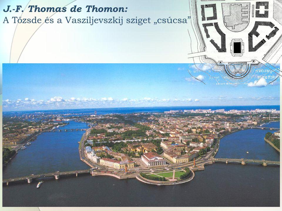 """J.-F. Thomas de Thomon: A Tőzsde és a Vasziljevszkij sziget """"csúcsa"""