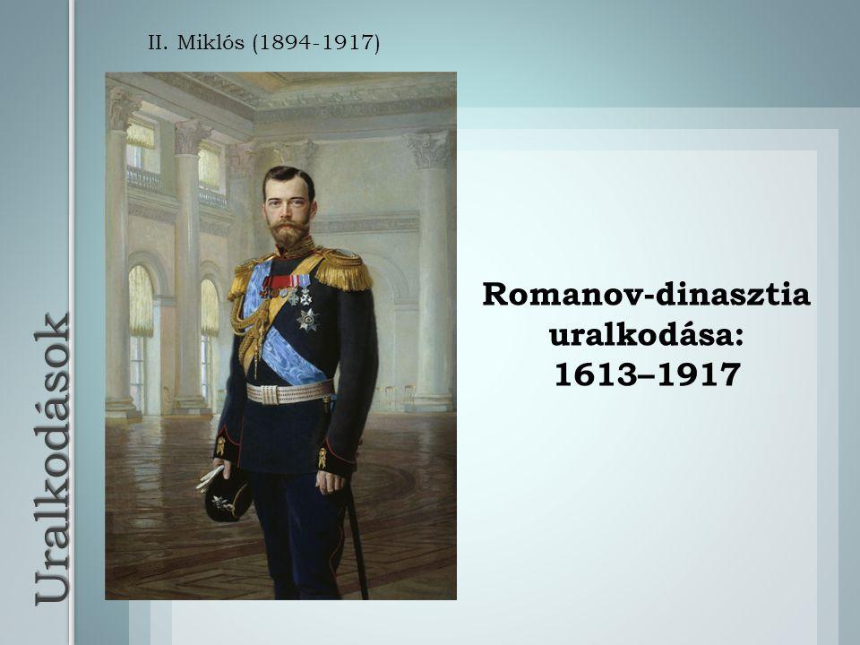 Romanov-dinasztia uralkodása: 1613–1917