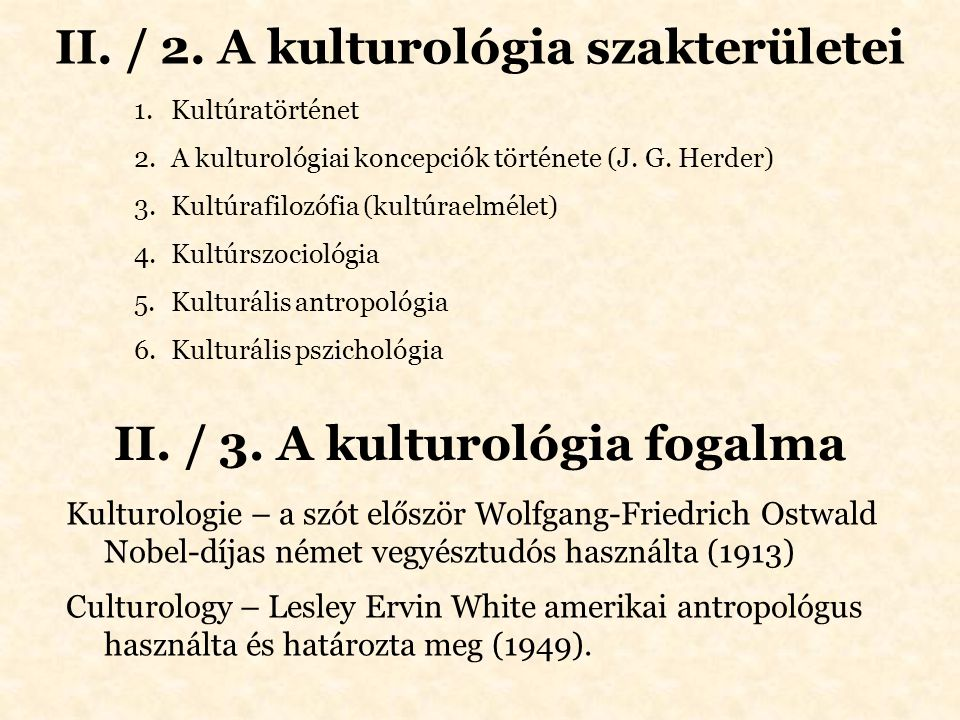 II. / 2. A kulturológia szakterületei