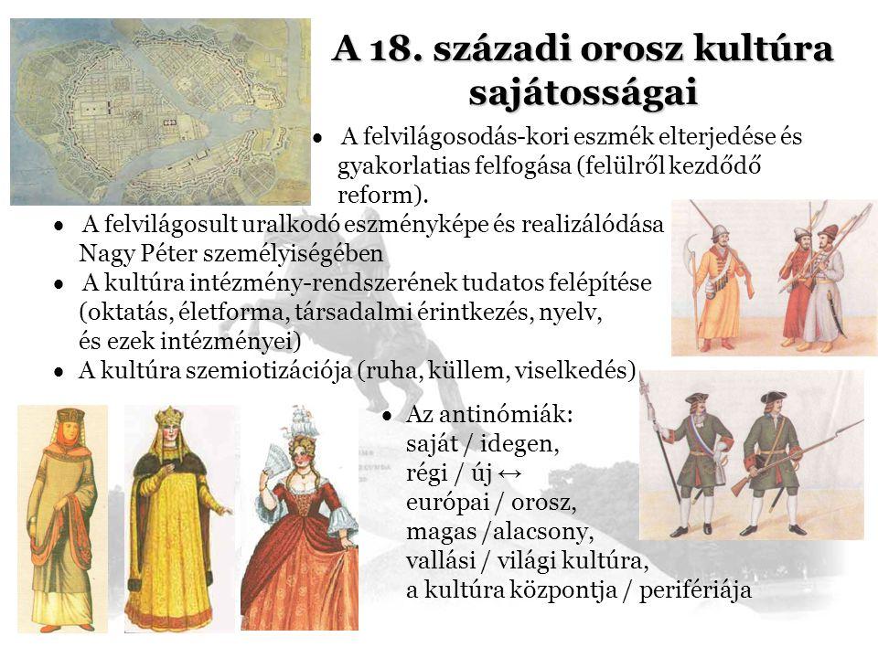 A 18. századi orosz kultúra sajátosságai