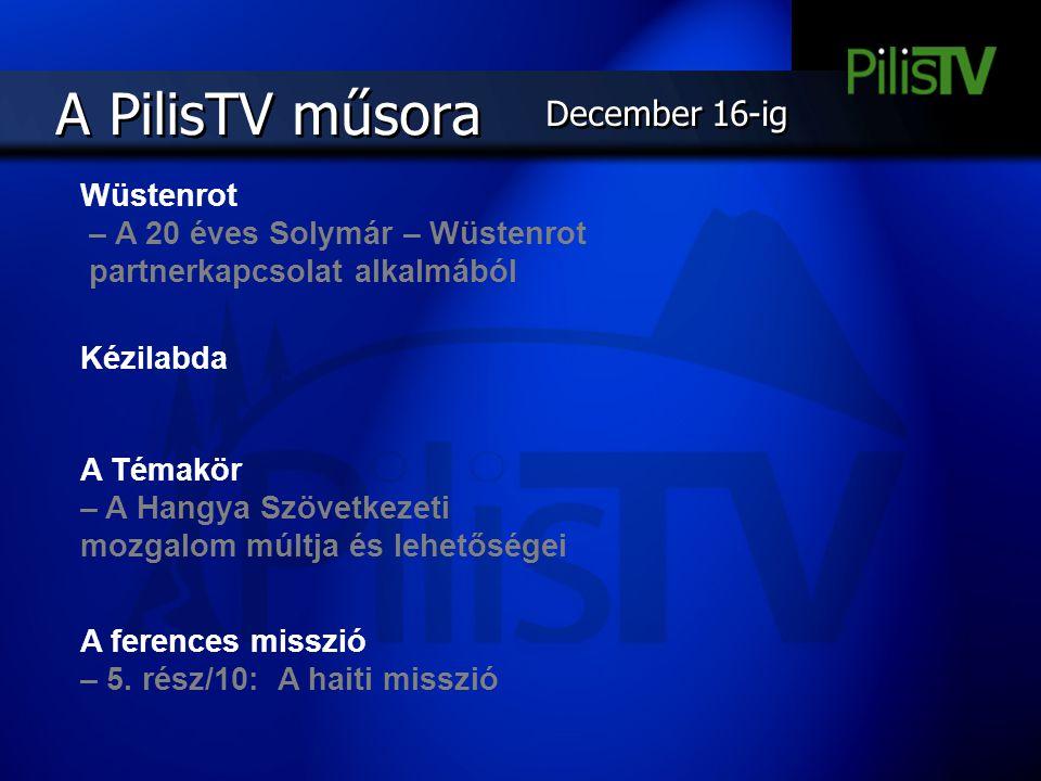 A PilisTV műsora December 16-ig