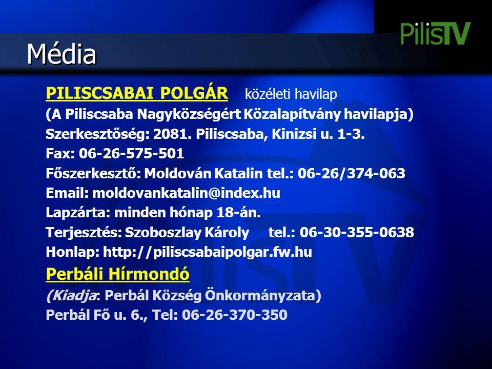 Média PILISCSABAI POLGÁR közéleti havilap Perbáli Hírmondó