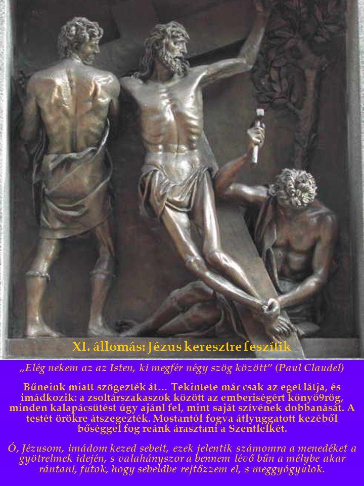 XI. állomás: Jézus keresztre feszítik