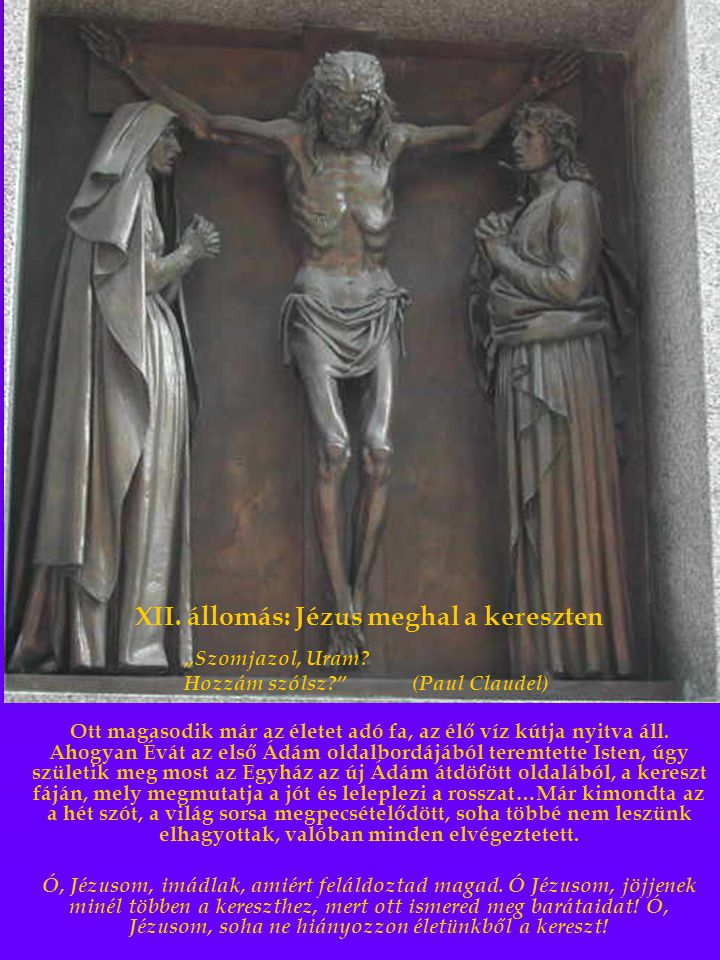 XII. állomás: Jézus meghal a kereszten