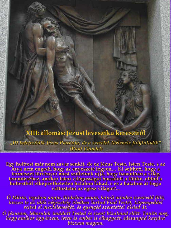 XIII: állomás: Jézust leveszik a keresztről