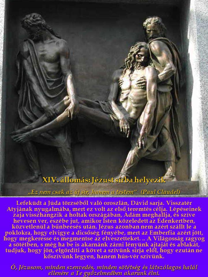 XIV. állomás: Jézust sírba helyezik