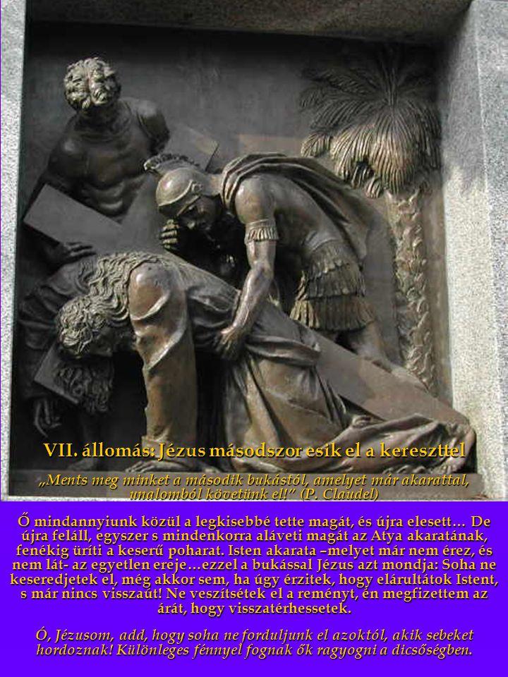 VII. állomás: Jézus másodszor esik el a kereszttel