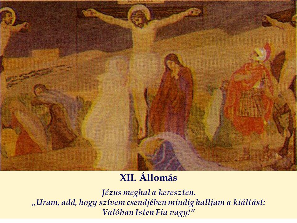 XII. Állomás Jézus meghal a kereszten.