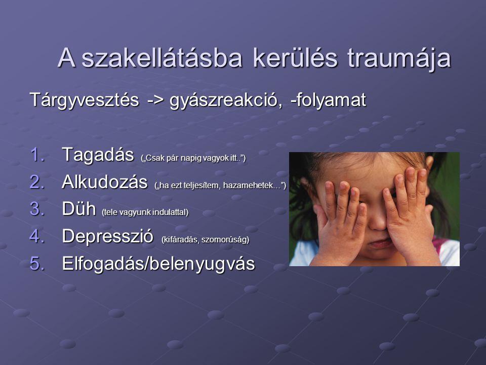 A szakellátásba kerülés traumája