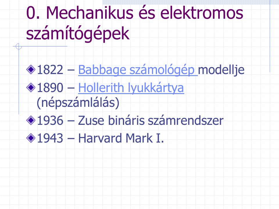 0. Mechanikus és elektromos számítógépek