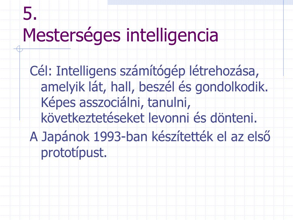 5. Mesterséges intelligencia