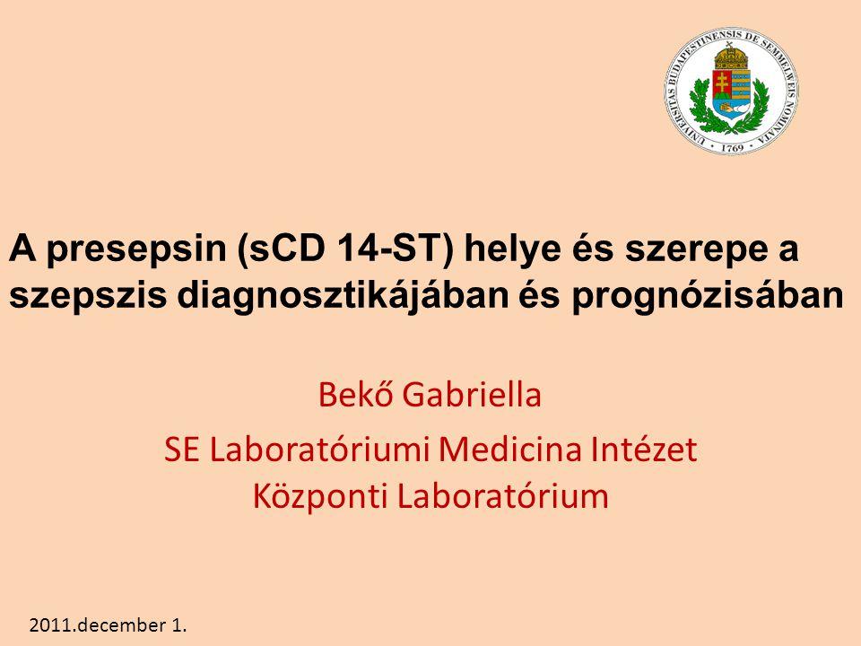 Bekő Gabriella SE Laboratóriumi Medicina Intézet Központi Laboratórium