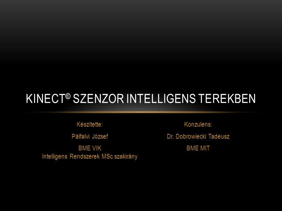 KINECT© szenzor intelligens terekben