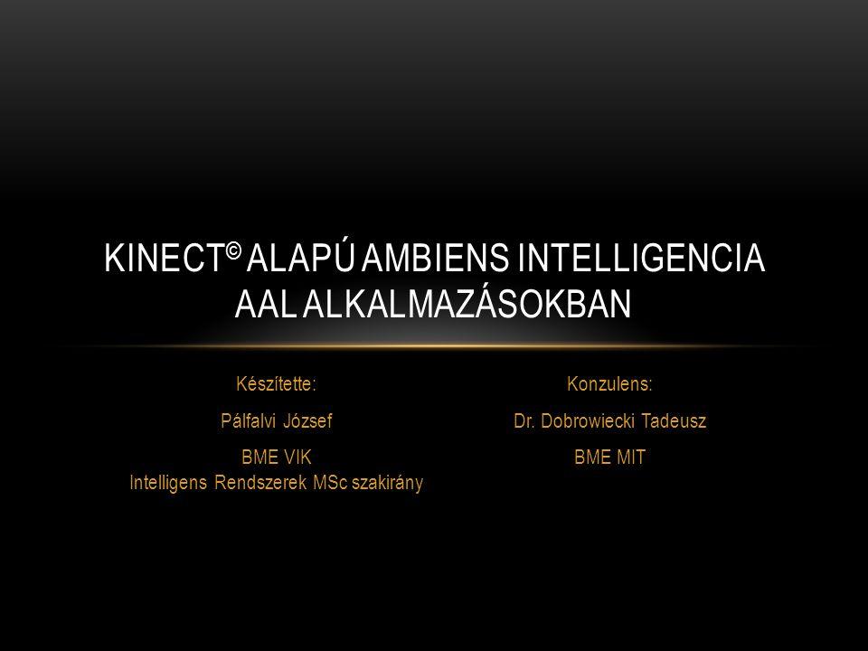 KINECT© alapú ambiens intelligencia AAL alkalmazásokban