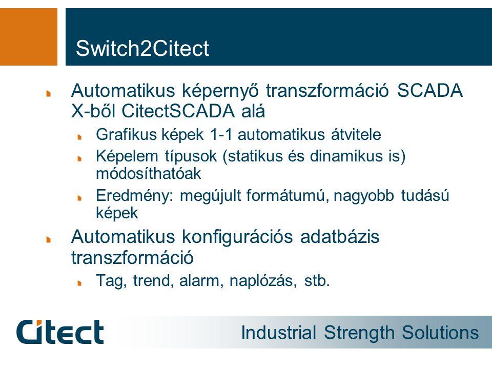 Switch2Citect Automatikus képernyő transzformáció SCADA X-ből CitectSCADA alá. Grafikus képek 1-1 automatikus átvitele.