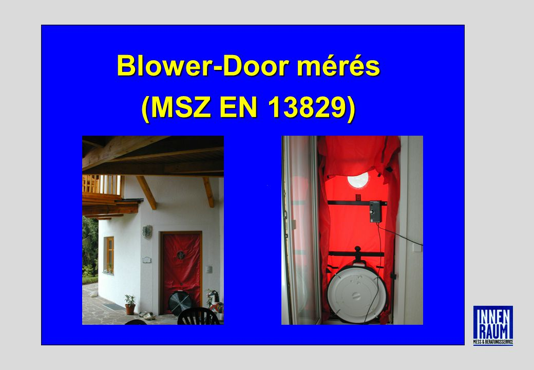 Blower-Door mérés (MSZ EN 13829)