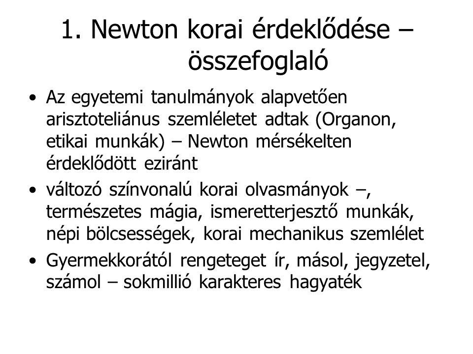 1. Newton korai érdeklődése – összefoglaló
