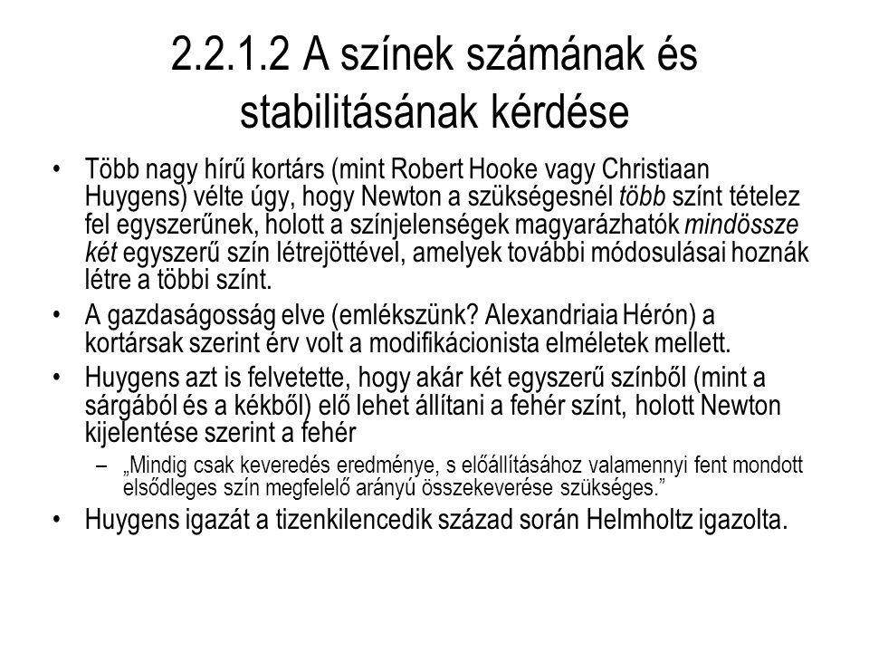 2.2.1.2 A színek számának és stabilitásának kérdése
