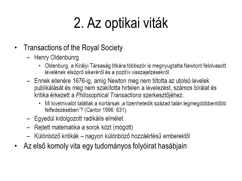 2. Az optikai viták Transactions of the Royal Society