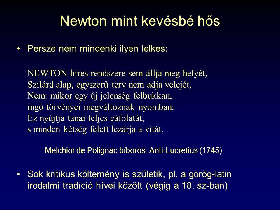 Newton mint kevésbé hős