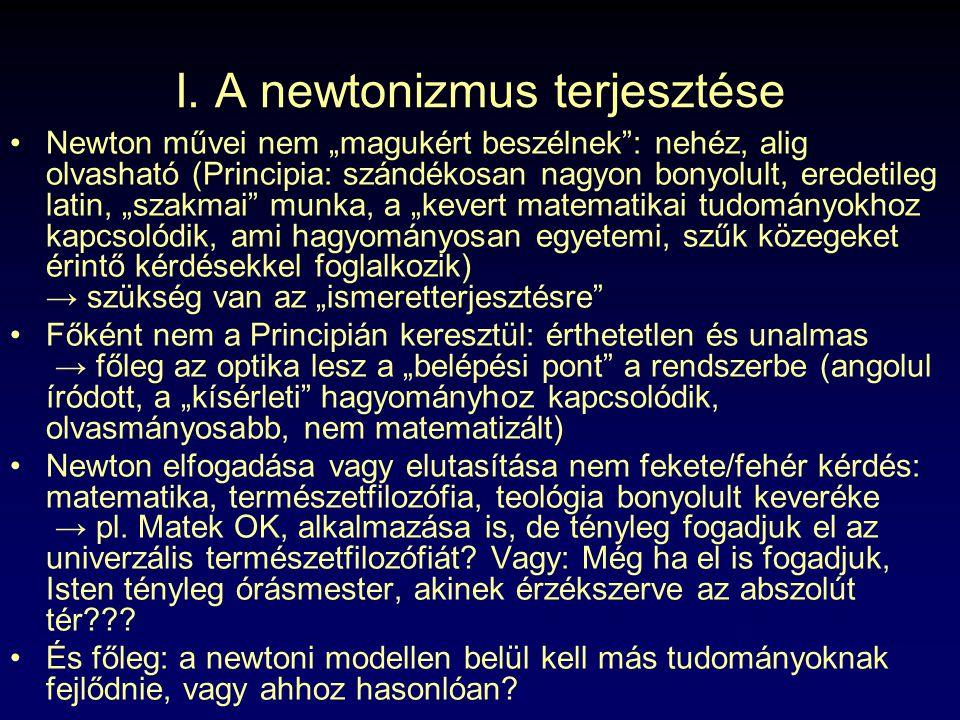 I. A newtonizmus terjesztése