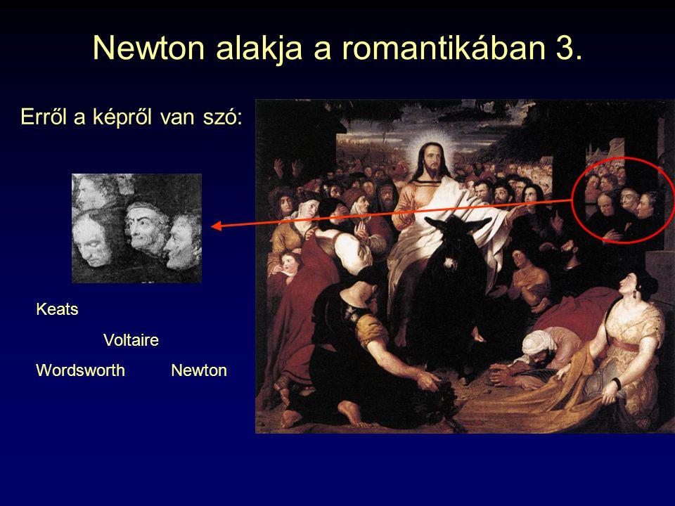 Newton alakja a romantikában 3.